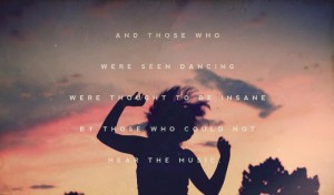 those-who-were-seen-dancing-quote
